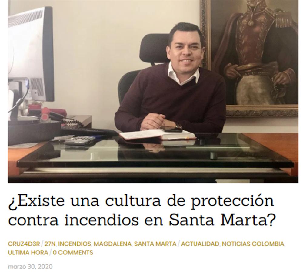 ¿Existe una cultura de protección contra incendios en Santa Marta?